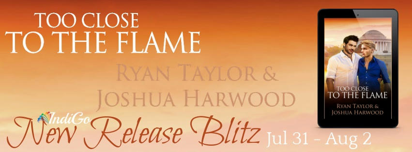 Ryan Taylor & Joshua Harwood - Too Close to the Flame Blitz Banner