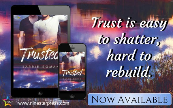 Karrie Roman - Trusted Now Available