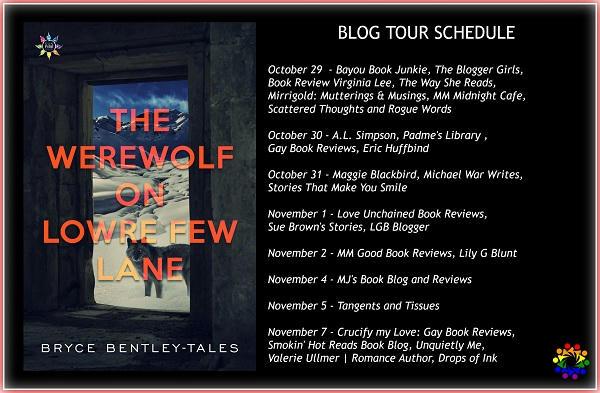 Bryce Bentley-Tales - Werewolf on Lowre Few Lane Tour