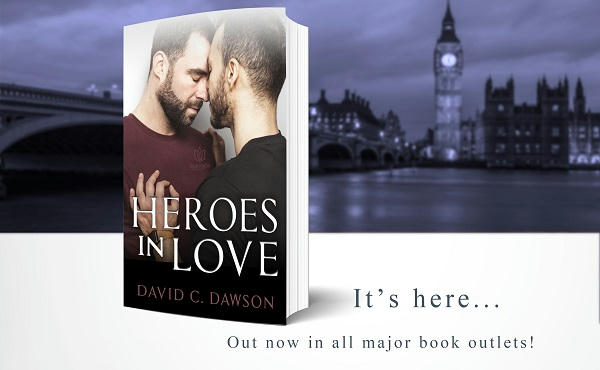 David C. Dawson - Heroes In Love Out Now