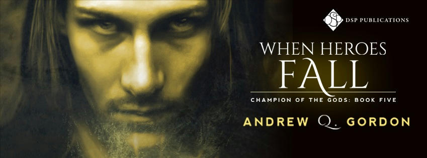 Andrew Q. Gordon - When Heroes Fall Banner