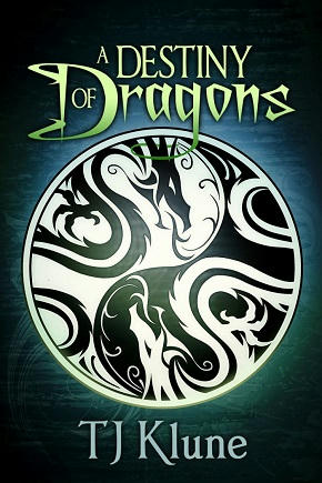 T.J. Klune - A Destiny of Dragons Cover