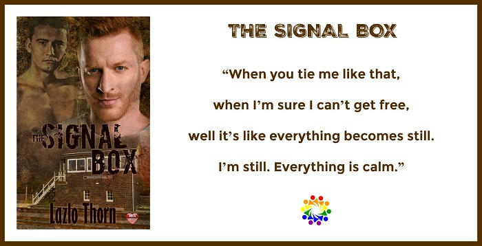Lazlo Thorn - The Signal Box TAGLINE