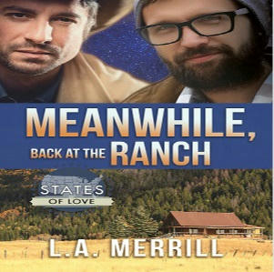 L.A. Merrill - Meanwhile, Back At The Ranch Square