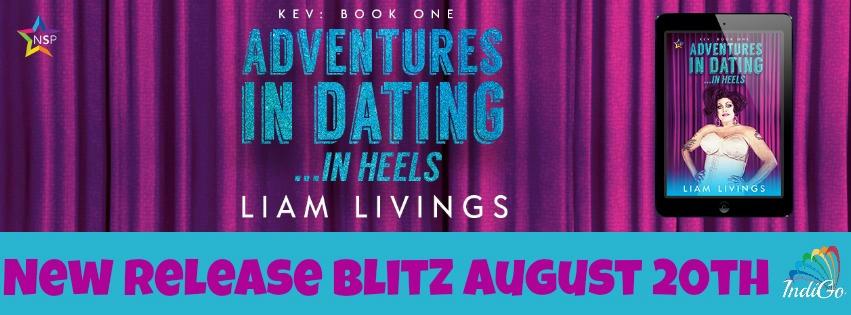 Liam Livings - Kev Adventures in Dating...in Heels RB Banner