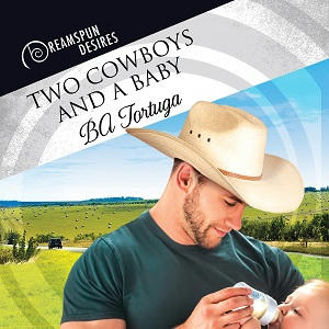 B.A. Tortuga - Two Cowboys and a Baby Square