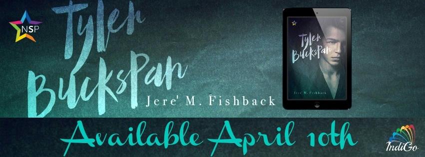 Jere' M. Fishback - Tyler Buckspan BT Banner