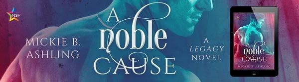 Mickie B. Ashling - A Noble Cause NineStar Banner