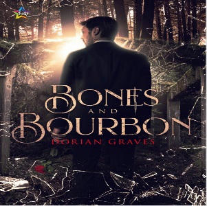 Dorian Graves - Bones and Bourbon Square