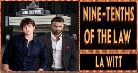 L.A. Witt - Nine Tenths of the Law Banner