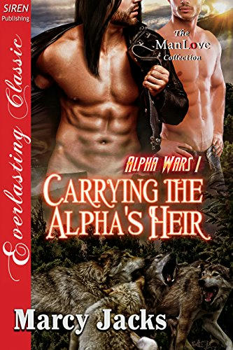 Marcy Jacks - Carrying the Alpha's Heir Cover