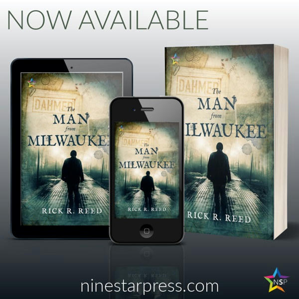 Rick R. Reed - The Man From Milwaukee Now Available