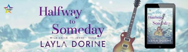 Layla Dorine - Halfway to Someday NineStar Banner