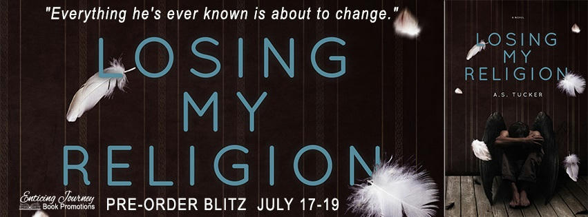 A.S. Tucker - Losing My Religion PreOrder Banner