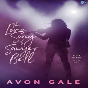 Avon Gale - The Love Song of Sawyer Bell Square
