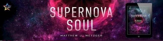 Matthew J. Metzger - Supernova Soul NineStar Banner