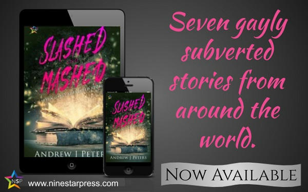 Andrew J. Peters - Slashed and Mashed Now Available