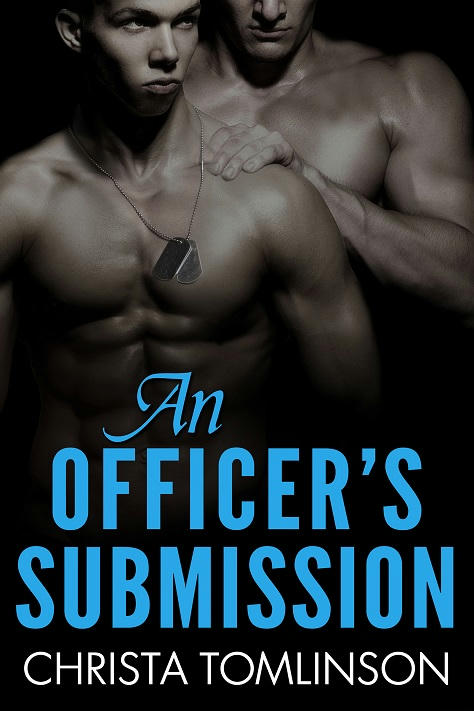Christa Tomlinson - An Officer's Submission Cover
