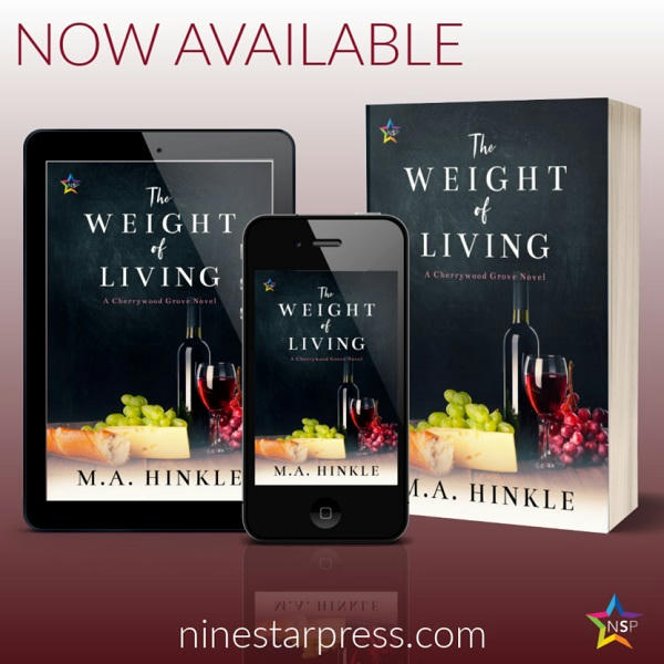 M.A. Hinkle - The Weight of Living Now Available