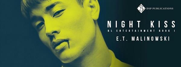 E.T. Malinowski - Night Kiss Banner s