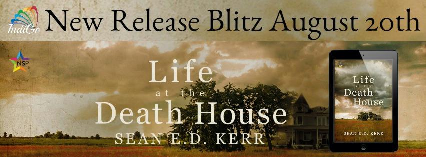 Sean E.D. Kerr - Life at the Death House RB Banner