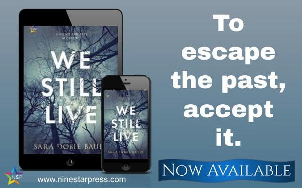 Sara Dobie Bauer - We Still Live Now Available