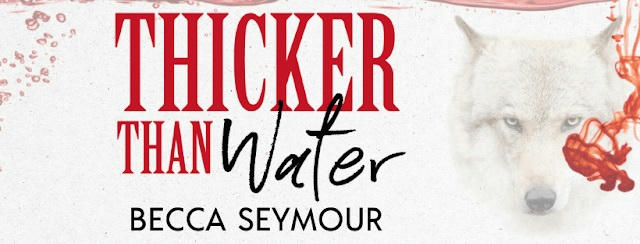 Becca Seymour - Thicker Than Water Banner