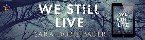 Sara Dobie Bauer - We Still Live NineStar Banner