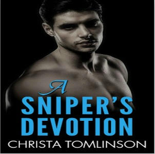 Christa Tomlinson - A Sniper's Devotion Square