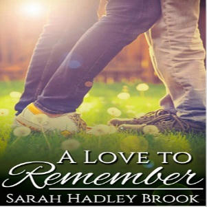 Sarah Hadley Brook - A Love To Remember Square