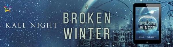 Kale Night - A Broken Winter NineStar Banner