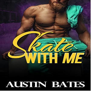 Austin Bates - Skate With Me Square