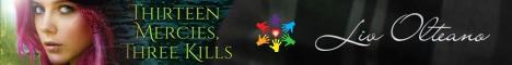 Liv Olteano - Thirteen Mercies, Three Kills header banner