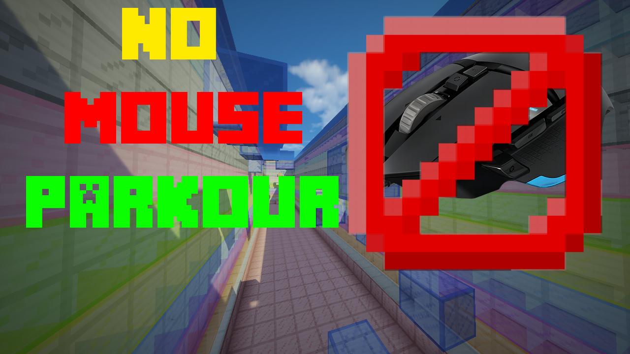 No Mouse Parkour