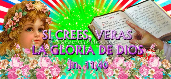 si crees veras la gloria de Dios