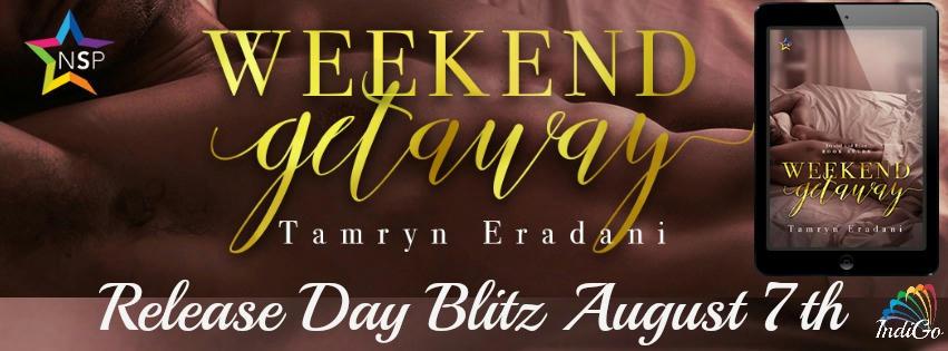 Tamryn Eradani - Weekend Getaway Banner