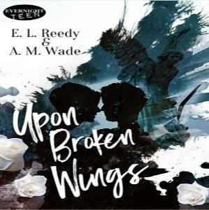E.L. Reedy & A.M. Wade - Upon A Broken Wings Square