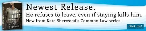 Kate Sherwood - Home Fires Riptide Banner