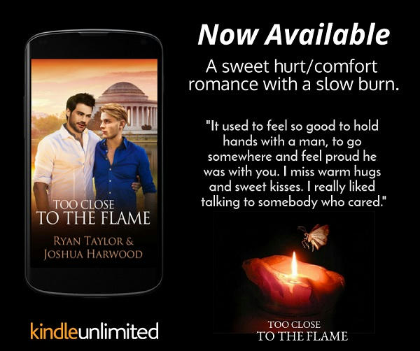Ryan Taylor & Joshua Harwood - Too Close to the Flame Graphic
