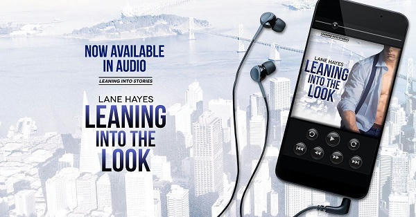 Lane Hayes - Leaning Into The Look Audio AUDIOBOOK-promo