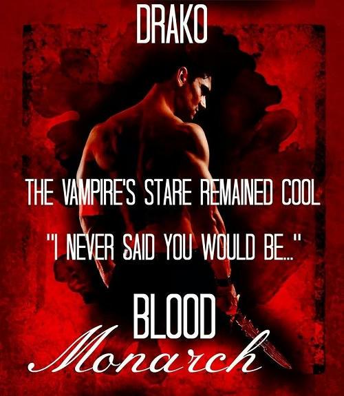 Drako - The Dragon Hunter's 06 - Blood Monarch Promo 02