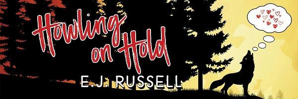E.J. Russell - Howling on HoldBanner