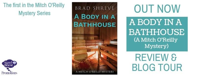 Brad Shreve - A Body In A Bathhouse RTBANNER-42