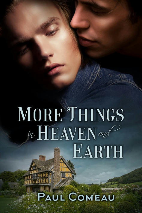 Paul Comeau - More Things In Heaven and Earth Cover