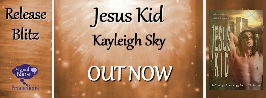 Kayleigh Sky - Jesus Kid RBBanner