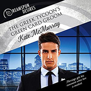 Kate McMurray - The Greek Tycoon's Green Card Groom Audio Cover