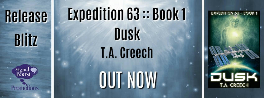 T.A. Creech - Dusk (Expedition 63 Book One) RBBanner