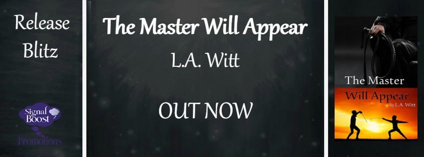 L.A. Witt - The Master Will Appear RB Banner
