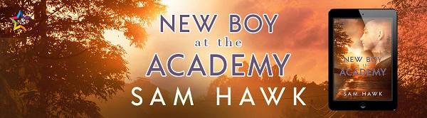 Sam Hawk - New Boy at the Academy NineStar Banner