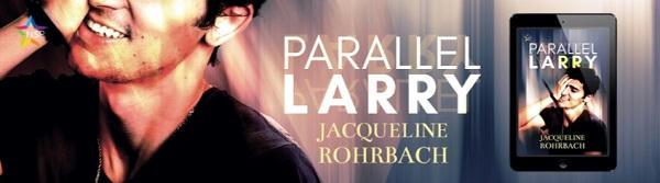 Jacqueline Rohrbach - Parallel Larry NineStar Banner